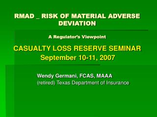 RMAD _ RISK OF MATERIAL ADVERSE DEVIATION A Regulator's Viewpoint