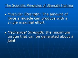 The Scientific Principles of Strength Training