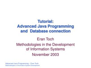 Tutorial:  Advanced Java Programming  and  Database connection