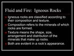 Fluid and Fire:  Igneous Rocks