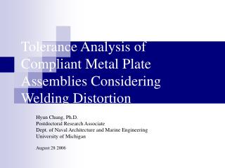 Tolerance Analysis of Compliant Metal Plate Assemblies Considering Welding Distortion