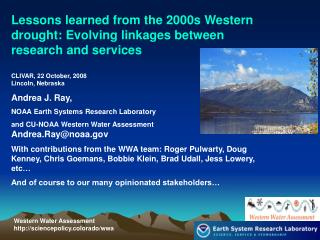 Western Water Assessment http://sciencepolicy.colorado/wwa
