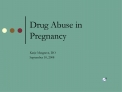 Drug Abuse in Pregnancy