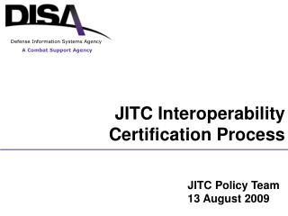JITC Interoperability Certification Process