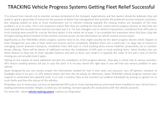 TRACKING Vehicle Progress Systems Getting Fleet Relief Succe