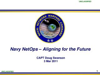 Navy NetOps – Aligning for the Future
