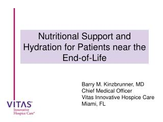Nutritional Support and Hydration for Patients near the End-of-Life