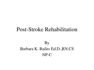 Post-Stroke Rehabilitation