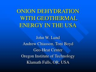 ONION DEHYDRATION  WITH GEOTHERMAL ENERGY IN THE USA