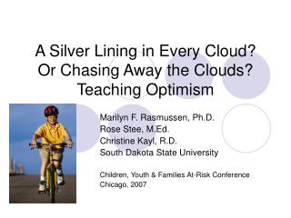 A Silver Lining in Every Cloud?  Or Chasing Away the Clouds? Teaching Optimism