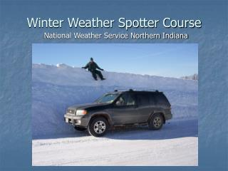 Winter Weather Spotter Course