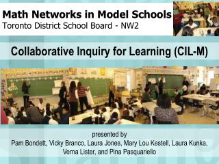 Math Networks in Model Schools Toronto District School Board - NW2