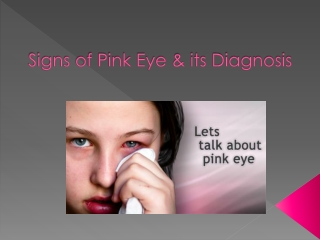 Signs of Pink Eye & its Diagnosis
