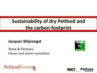 Sustainability of dry Petfood and the carbon-footprint