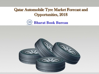 Qatar Automobile Tyre Market Forecast and Opportunities, 20