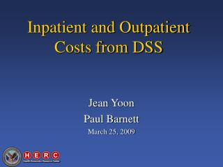 Inpatient and Outpatient Costs from DSS