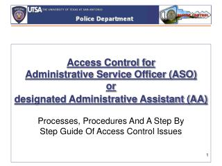 Access Control for  Administrative Service Officer (ASO)  or  designated Administrative Assistant (AA)