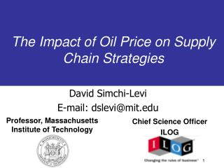 The Impact of Oil Price on Supply Chain Strategies