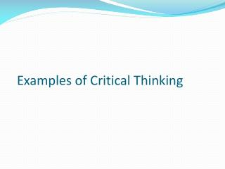 Examples of Critical Thinking