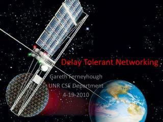 Delay Tolerant Networking