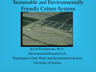 Sustainable and Environmentally Friendly Culture Systems