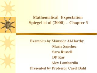 Mathematical  Expectation Spiegel et al (2000) -   Chapter 3