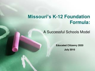 Missouri's K-12 Foundation Formula:
