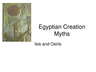 Egyptian Creation Myths