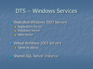 DTS – Windows Services