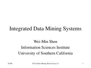 Integrated Data Mining Systems