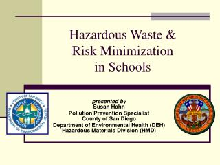 Hazardous Waste & Risk Minimization in Schools