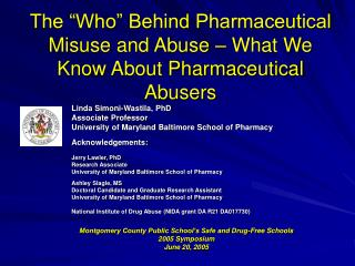 "The ""Who"" Behind Pharmaceutical Misuse and Abuse – What We Know About Pharmaceutical Abusers"