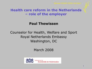 Health care reform in the Netherlands  – role of the employer