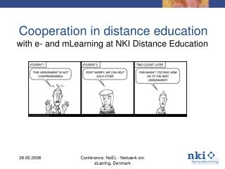 Cooperation in distance education