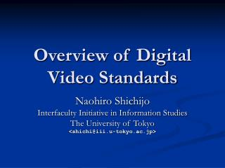 Overview of Digital Video Standards