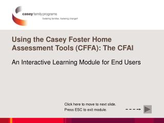 Using the Casey Foster Home Assessment Tools CFFA: The CFAI