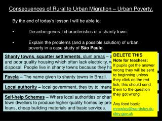 Consequences of Rural to Urban Migration – Urban Poverty.