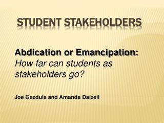 Student Stakeholders