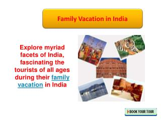 family vacation in india