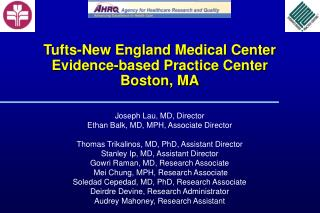 Tufts-New England Medical Center Evidence-based Practice Center Boston, MA