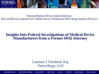National Medical Device Audioconference: How the Recent Landmark $311 Million Device Settlements Will Change Industry Pr