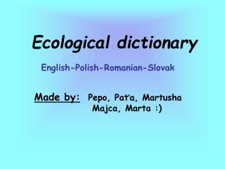 Ecological dictionary