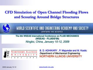 CFD Simulation of Open Channel Flooding Flows and Scouring Around Bridge Structures