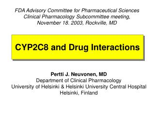 CYP2C8 and Drug Interactions
