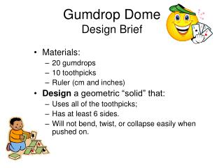 Gumdrop Dome Design Brief