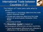 International Trade between Countries T-2