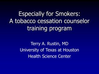 Especially for Smokers: A tobacco cessation counselor training program