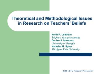 Theoretical and Methodological Issues in Research on Teachers' Beliefs