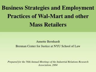 Business Strategies and Employment Practices of Wal-Mart and other Mass Retailers
