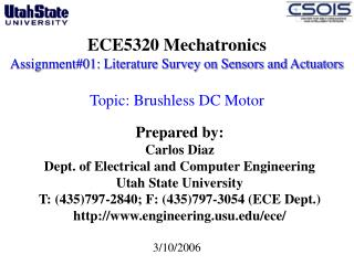 ECE5320 Mechatronics Assignment#01: Literature Survey on Sensors and Actuators  Topic: Brushless DC Motor